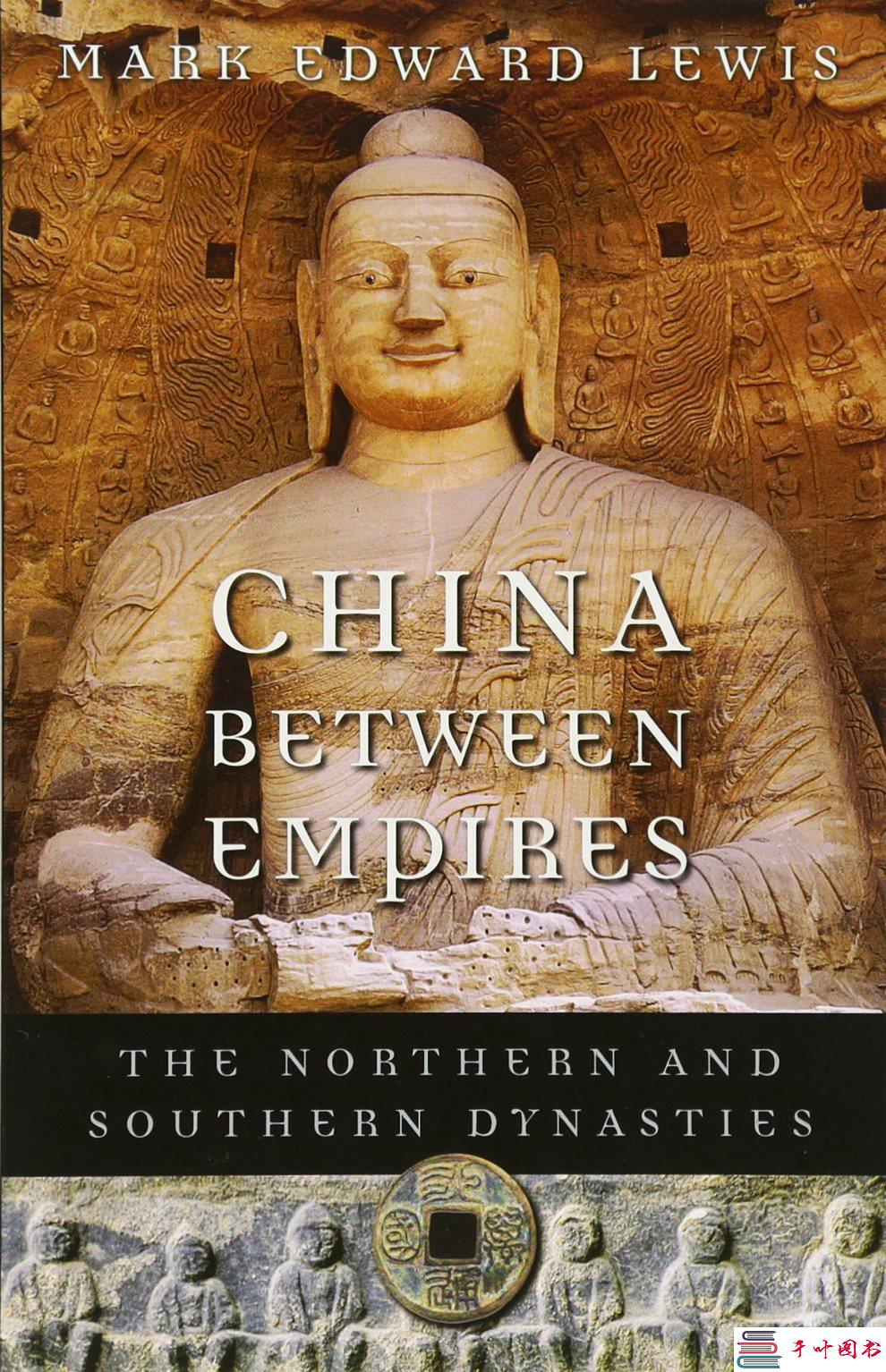 China Between Empires: The Northern and Southern Dynasties (History of Imperial China #2)